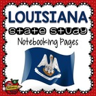 State Study - Louisiana State Study Notebooking Pages