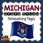 State Study - Michigan State Study Notebooking Pages