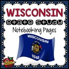 State Study - Wisconsin State Study Notebooking Pages