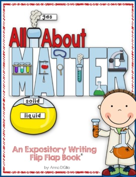 States of Matter Flip Flap Book - An Expository Writing Resource