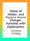 States of Matter, and Physical & Chemical Changes: Activit