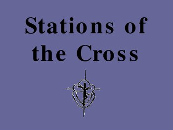 Stations of the Cross Power Point