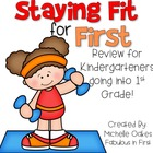 Staying Fit For First