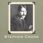 Stephen Crane Biography and Background