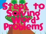 Steps to Solving Word Problems-Frog Theme