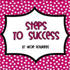 Steps to Success - Step by Step Instructions for Completin