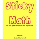 Sticky Math {double-digit multiplication & long division}