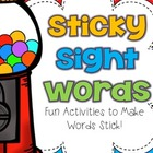 Sticky Sight Words! Activities to Make Sight Words Stick!
