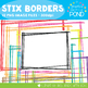 Stix Borders / Frames - Graphics for Teaching and Learning