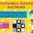 Stoichometry Games and Activities ( 2 for 1)