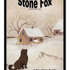 Stone Fox:  A Novel Teaching Pack