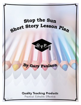 Stop the Sun by Gary Paulson Complete Lesson Plan Bundle