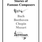 Stories of Famous Composers, Bach, Beethoven, Chopin, Mozart