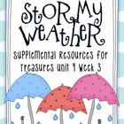 Stormy Weather-Supplemental Resources for Treasures First Grade