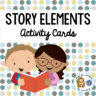Story Elements Activity Cards