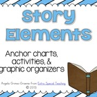 Story Elements (Anchor Charts, Graphic Organizers &amp; More)