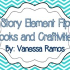 Story Elements Flip Books &amp; Craftivities