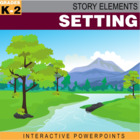 Story Elements: Setting–Interactive PowerPoint Mini-Lesson