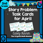 Story Problem Task Cards / Journal Prompts for April