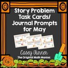 Story Problem Task Cards & Journal Prompts for May