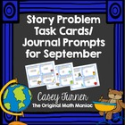 Story Problem Task Cards / Journal Prompts for September
