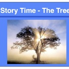 Story Time - The Tree   (The Lesson Plan)