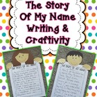 Story of My Name Writing and Craftivity