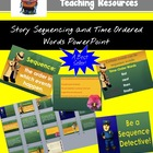 Story sequencing and time-order words PowerPoint lesson