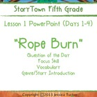 "Storytown Grade 5 Lesson 1 ""Rope Burn"" Weekly PowerPoint"