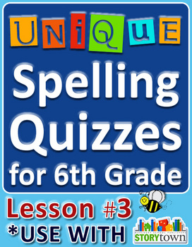 StoryTown Grade 6 - Unique Spelling Quizzes w/ Answers - L
