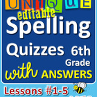StoryTown Grade 6 - Unique, Editable Spelling Quizzes with