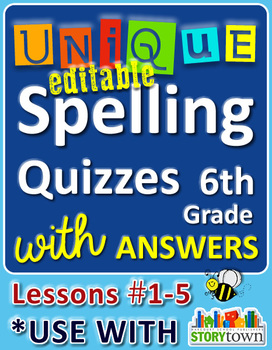StoryTown Grade 6 - Unique Spelling Quizzes with Answers L