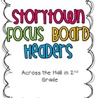 Storytown Focus Board Headings {FREE}