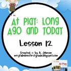 Storytown 2nd Grade Lesson 12: At Play: Long Ago and Today