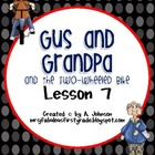 Storytown Grade 2 Lesson 7: Gus and Grandpa Supplementals