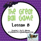 Storytown Grade 2 Lesson 8: The Great Ball Game Supplementals