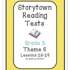 Storytown Grade 3 Tests Theme 6 Lessons 26-29