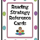Strategy Reference Cards for Reading