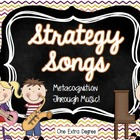 Strategy Songs: Metacognition Through Music!