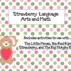 Strawberry & Spring Math and Language Arts
