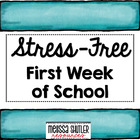 Stress-Free First Week of School- Grades 3-5