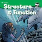 Structure &amp; Function Student Science Reader