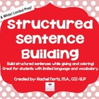 Structured Sentence Building