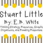 Stuart Little by E.B. White: Thinking Strategies for Chara