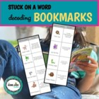 Stuck on a Word (Decoding) Bookmarks