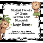 Student Friendly 2nd Grade Common Core Standards *JUNGLE*