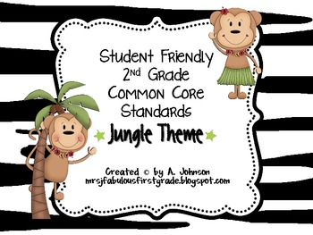 Student Friendly 2nd Grade Common Core Standards *JUNGLE* Theme