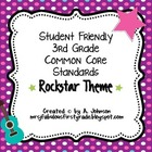 Student Friendly 3rd Grade Common Core Standards *ROCKSTAR* Theme