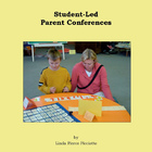 Student-Led Parent Conferences