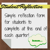 Student Reflection for End of Quarter - Great tool for con